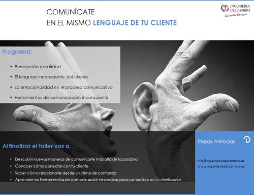 Comunícate en el mismo lenguaje de tu cliente