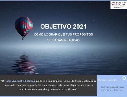 OBJETIVO 2021: «Cómo lograr que tus propósitos se hagan realidad»